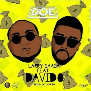 VIDEO: Larry Gaga – Doe Ft. Davido