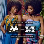 MzVee – Come and See My Moda ft. Yemi Alade