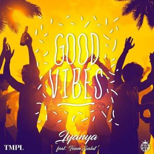 Iyanya – Good Vibes (Prod. Team Salut)