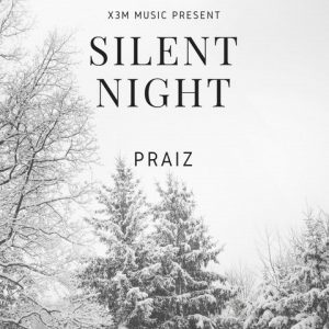 Praiz – Silent Night