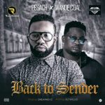 Pesach X Wande Coal – Back To Sender (Prod by. Dreamkeyz)