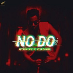 Kiss Daniel – No Do (Prod. Philkeyz)
