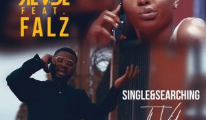 VIDEO: Yemi Alade Ft. Falz – Single & Searching
