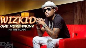 [Music] Wizkid – One More Drink [Hit The Road] ??