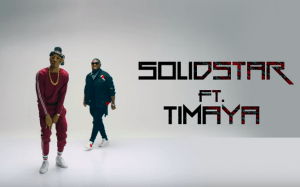 VIDEO: Solid Star Ft. Timaya – Silicon