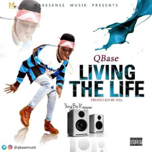 SNIPPET: QBase – Living The Life (Prod. by DXL)