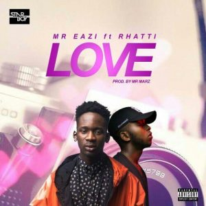 Mr Eazi x Rhatti – Love