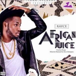 Rayce – African Juice