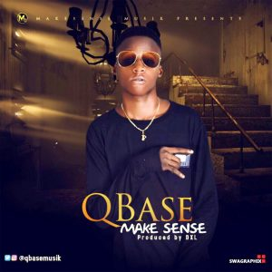 PREMIER: QBase – Make Sense (prod. by DXL)