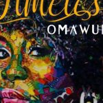 """VIDEO: Omawumi – I No Sure   """"Timeless"""" Out Now!"""