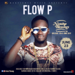 FLOW P IS SET TO DROP ANOTHER TOP TUNE ON FRIDAY 23RD JUNE, TITLED 'NONSTOP BLESSINGS'