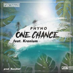 MUSIC: Phyno – One Chance ft Kranium