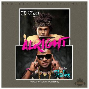 VIDEO: ED iZycs – Alright ft. Skales