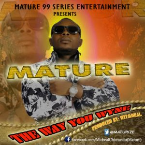 Mature – The Way You Wyne