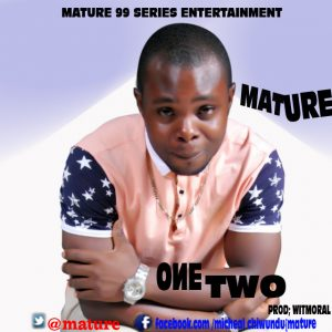 MATURE – One Two