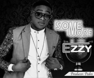 Ezzy – Some More
