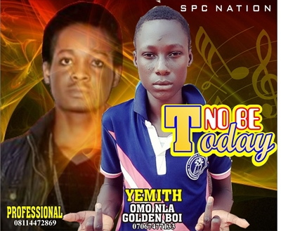 Yemith – No Be Today ft. Professional