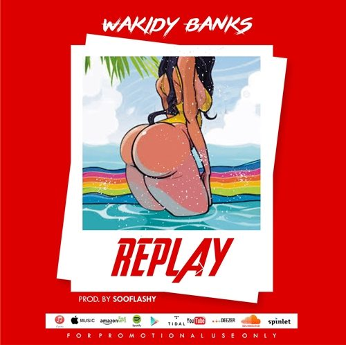 Wakidy Banks – Replay