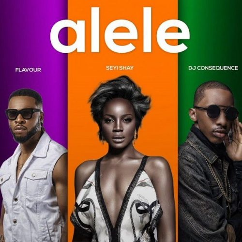 Seyi Shay – Alele ft Flavour x DJ Consequence