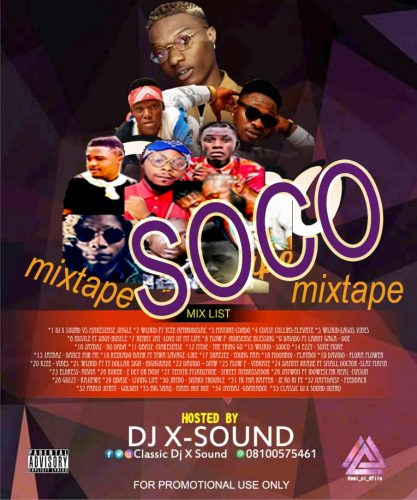 MIXTAPE: DJ X-Sound – Soco mixtape (April 2018 Edition)