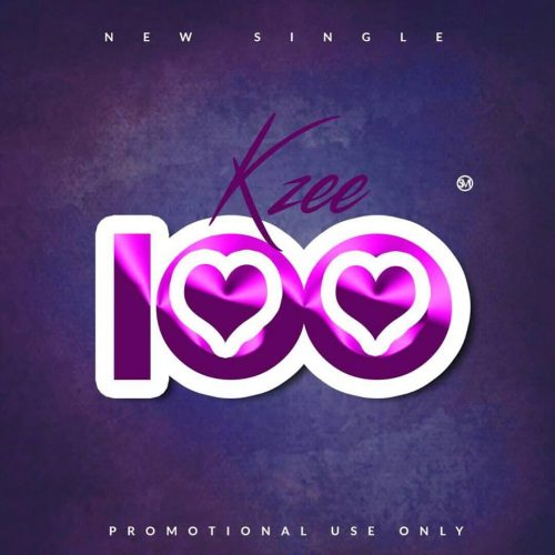 New Single, 100 by Kzee drops in May
