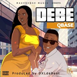 NEW MUSIC: QBase – Debe