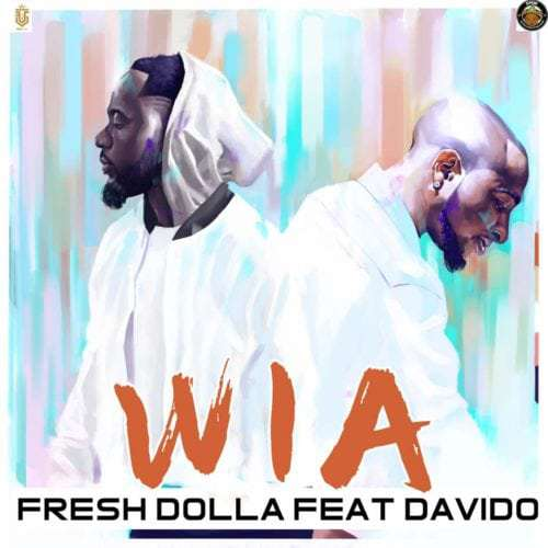 VIDEO: Fresh Dolla – Wia Ft. Davido