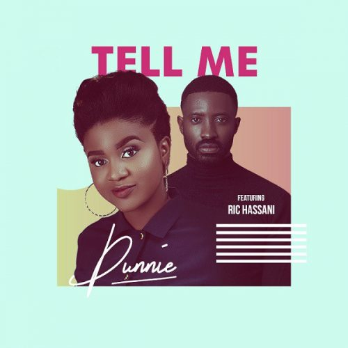 Dunnie Ft. Ric Hassani – Tell Me