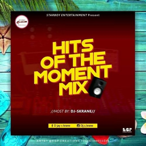 DJ S Krane – Hits of The Moment Mix