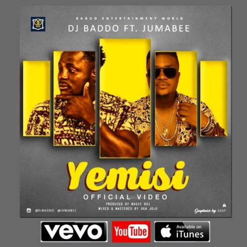Video : DJ Baddo – Yemisi ft. Jumabee