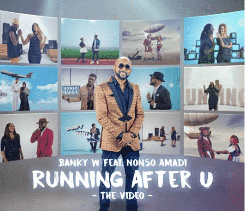 VIDEO: Banky W ft. Nonso Amadi – Running After U