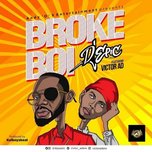 DJ Epic Ft. Victor AD – Broke Boi