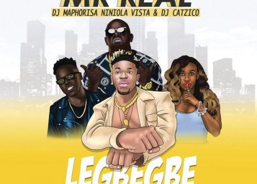 VIDEO: Mr Real Ft. DJ Maphorisa, Niniola, Vista & DJ Catzico – Legbegbe (Remix)