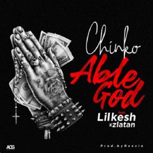VIDEO: Chinko Ekun Ft  Lil Kesh & Zlatan Ibile – Able God