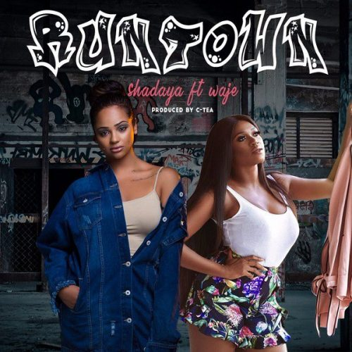 SHADAYA – RUNTOWN FT. WAJE