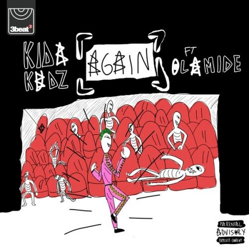 KIDA KUDZ – AGAIN (REMIX) FT. OLAMIDE