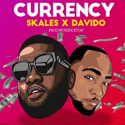 "Skales – ""Currency"" ft. Davido"