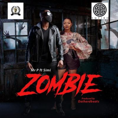 "Mr P – ""Zombie"" ft. Simi"