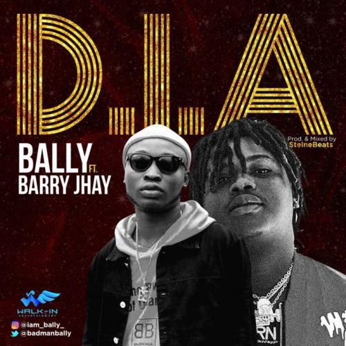 Music: Bally – Dia ft Barry Jhay
