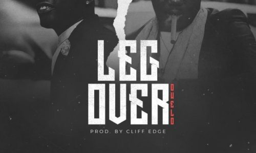 MUSIC: DJ Kentalky Ft. CDQ – Leg Over