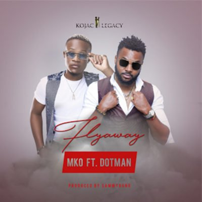 "VIDEO:MKO – ""Flyaway"" Ft. Dotman"