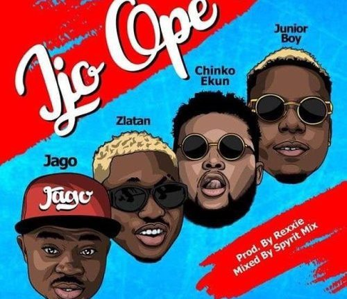 MUSIC: Rahman Jago Ft. Zlatan X Chinko Ekun X Junior Boy – Ijo Ope