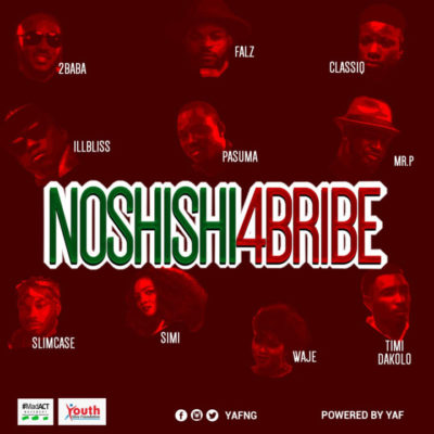 "[VIDEO] 2Baba, Simi, Pasuma, Falz x Mr P x Slimcase & Others – ""No Shishi 4 Bribe"""