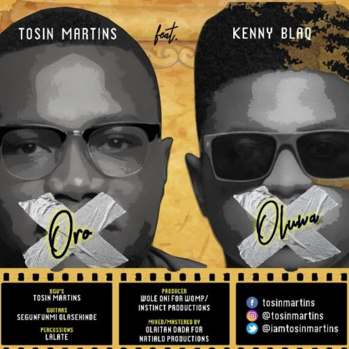 GOSPEL MUSIC: Tosin Martins feat. Kenny Blaq – Oro Oluwa