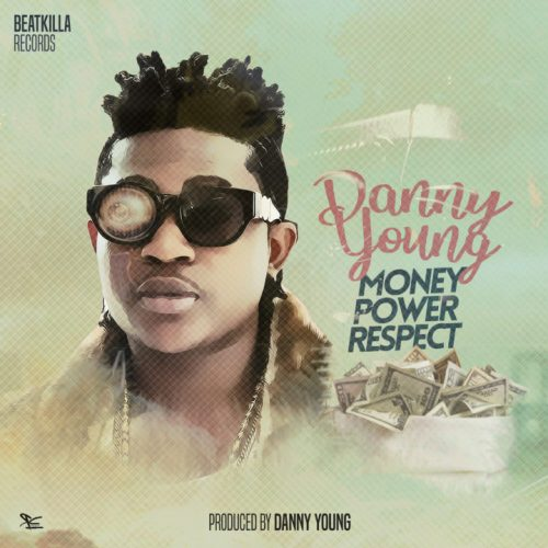 Danny Young – Money Power Respect