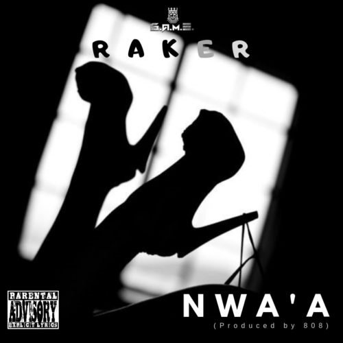 "VIDEO: Raker – ""Nwa'a"""