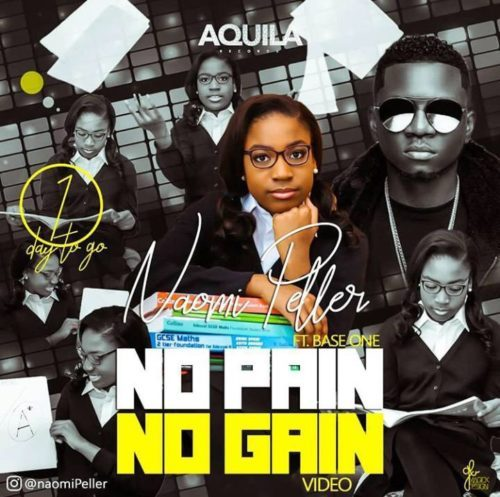 "[Video] Naomi Peller – ""No Pain No Gain"" ft. Baseone"