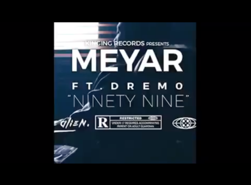 "[Video] Mayer – ""99"" (Ninety Nine) ft. Dremo"