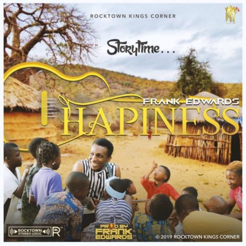 "[VIDEO] Frank Edwards – ""Happiness"""