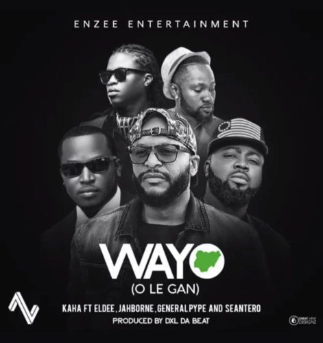 "[VIDEO] Kaha – ""Wayo"" ft. Eldee x General Pype x Sean Tero x Jahborne"